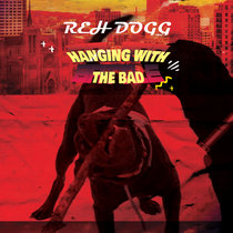 Hanging With The Bad cover art