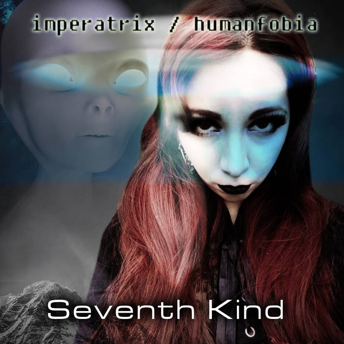 Imperatrix & Humanfobia – Seventh Kind