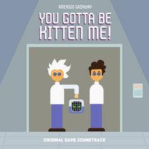 You Gotta Be Kitten Me! (Original Game Soundtrack) cover art