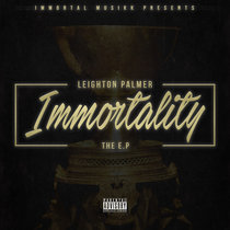 Leighton Palmer - Immortality EP cover art
