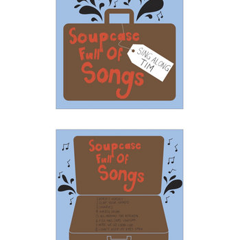 Soupcase Full Of Songs by Sing Along Tim (Solo)