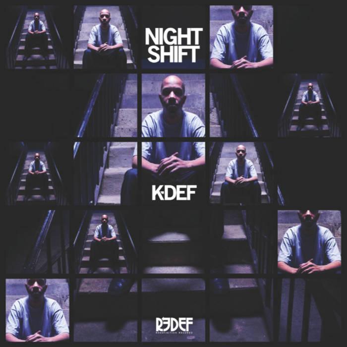 Lyric nightshift lyrics : Night Shift   DJ/PRODUCER K-DEF