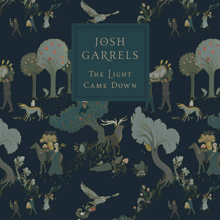 The Light Came Down - Josh Garrels