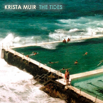 The Tides by Krista Muir