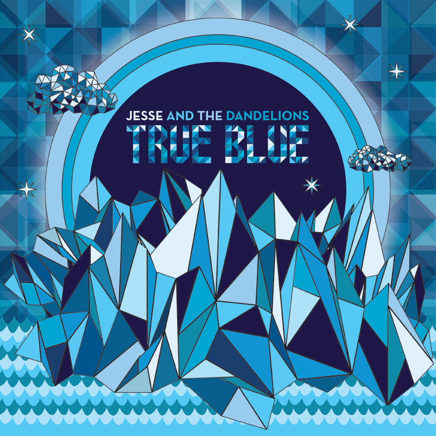 True Blue 2016 Jesse And The Dandelions