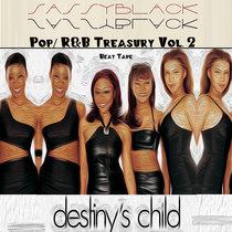 Pop (& R&B) Treasury Vol. 2: Destiny's Child cover art