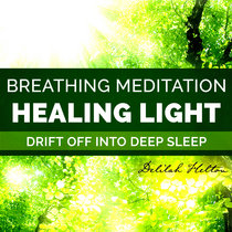 Healing Light ~ Peaceful Meditation for Health & Wellbeing cover art