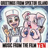 Greetings from Spektor Island: music from the film TEN Cover Art