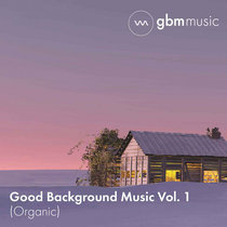 Good Background Music - Volume 1 cover art