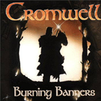 Burning Banners - digitally remastered by Cromwell Progressive Rock