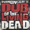 Dub Of The Living Dead Cover Art