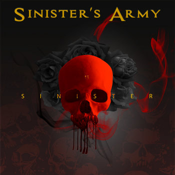 SINISTER by SINISTERS ARMY