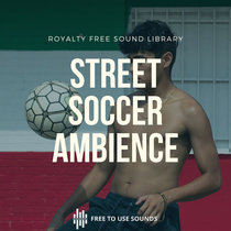 Street Football Sounds Soccer Sound Effects Indonesia cover art
