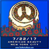 LIVE @ American Beauty - New York, NY 7/22/17 cover art