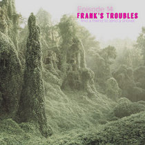 Frank's Troubles: Find A Friend to Lend A Shovel cover art