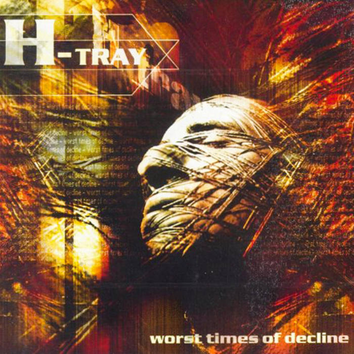 H-Tray - Worst times of Decline