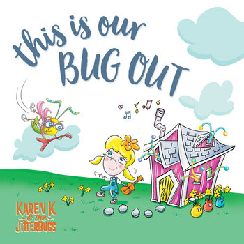 This is Our Bug Out by Karen K and the Jitterbugs