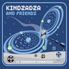 Kindzadza and Friends - 13 Dimension Connection