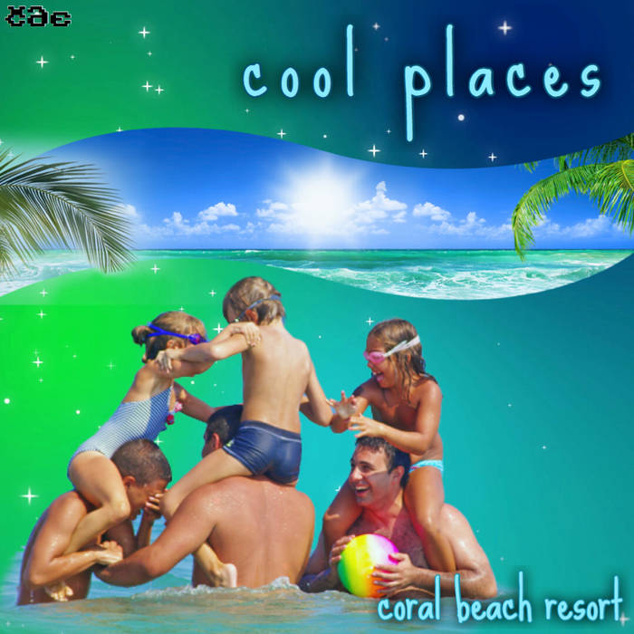 cool places - coral beach resort [TWFM 009] Cover