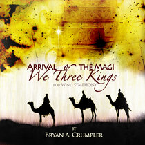 """""""Arrival of the Magi"""" for Wind Symphony cover art"""