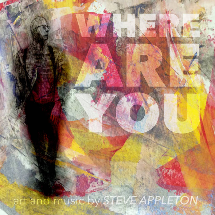 Where Are You – Steve Appleton