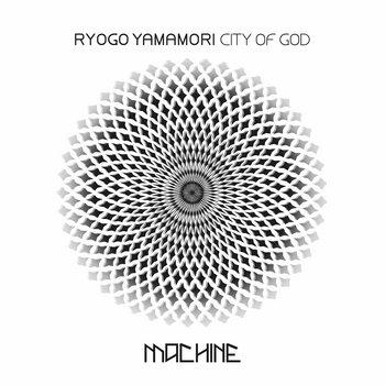 City Of God by Ryogo Yamamori