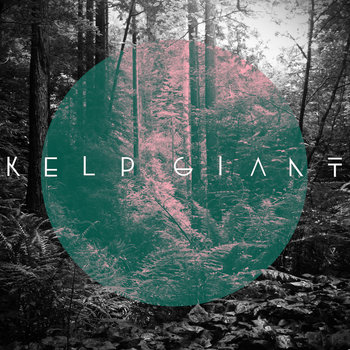 Kelp Giant by Kelp Giant