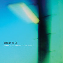 Iminazole - Osaka and Manipulated Loops cover art