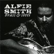 Alfie Smith - Brass & Steel cover art