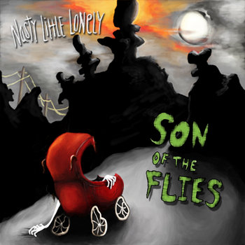 Son Of The Flies EP by Nasty Little Lonely