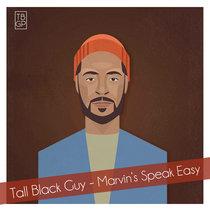 Tall Black Guy - Marvin's Speak Easy cover art