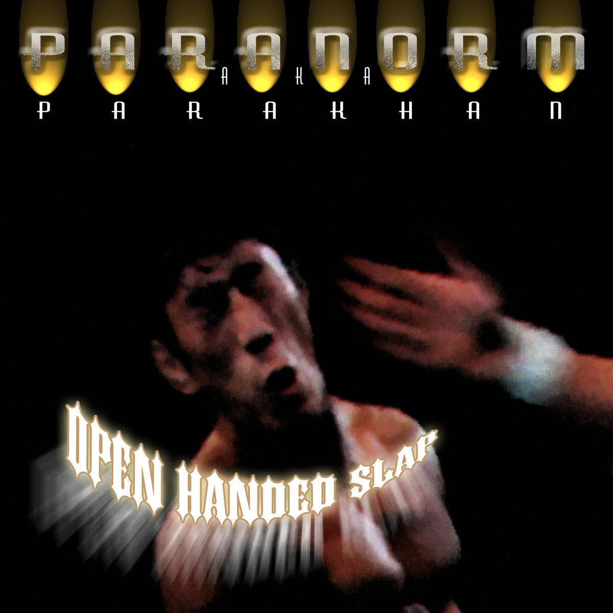 Paranorm - Open Handed Slap   Paranorm   Parakhan