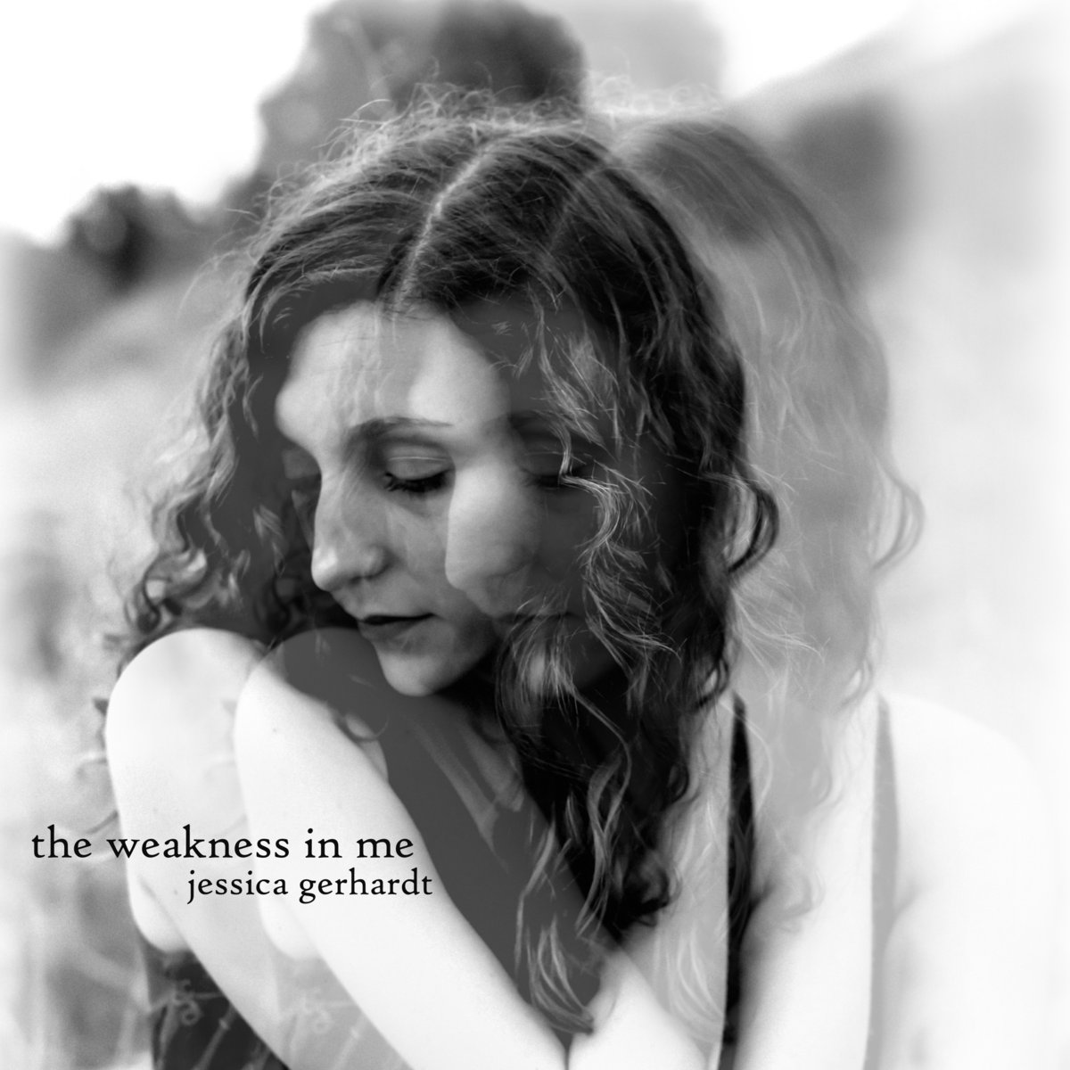 The Weakness In Me by Jessica Gerhardt