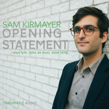 Opening Statement by Sam Kirmayer