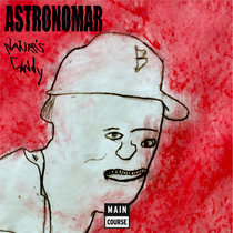Astronomar - Natures Candy EP (MCR-072) cover art