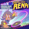 Grapple Force Rena (Original Game Soundtrack)