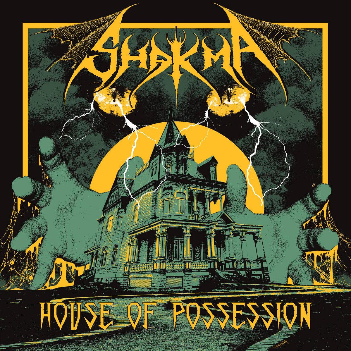 Resultado de imagem para Shakma - House Of Possession