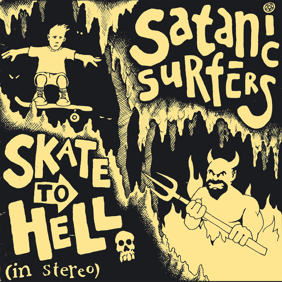 Skate To Hell | Satanic Surfers