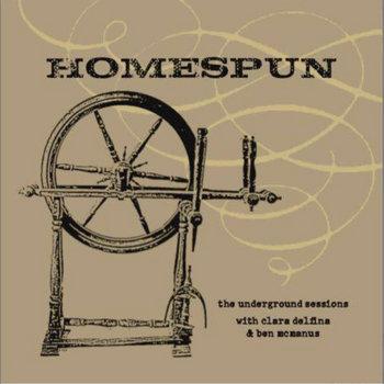 Homespun by Ben McManus & Clara Delfina