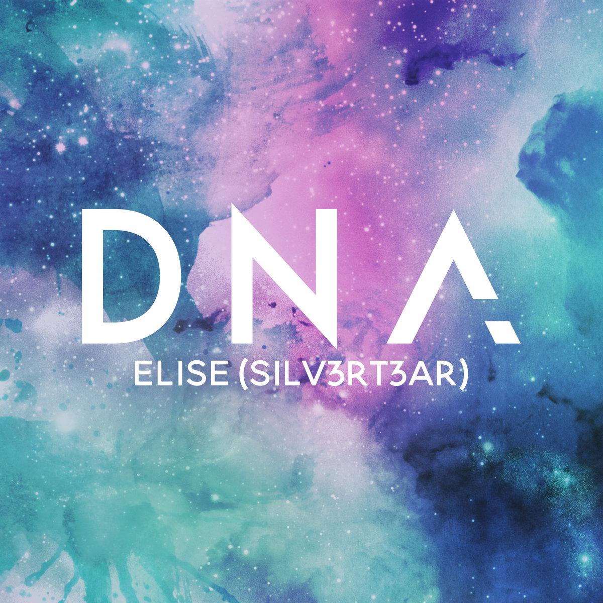 DNA | Elise (Silv3rT3ar)