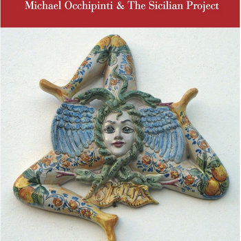 Muorica by Michael Occhipinti & The Sicilian Project