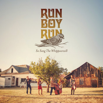 So Sang the Whippoorwill by Run Boy Run