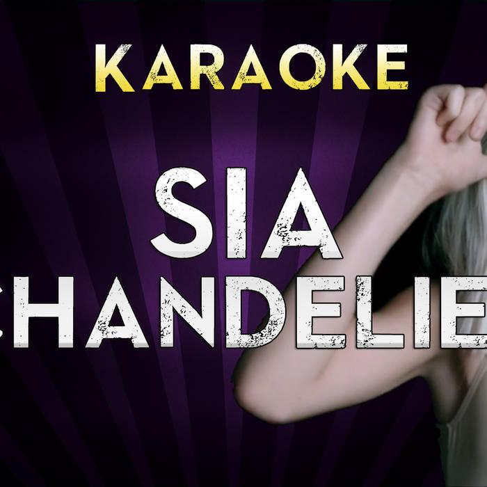 Sia - Chandelier (Instrumental) | MegaBackingTracks | MegaKaraokeSongs
