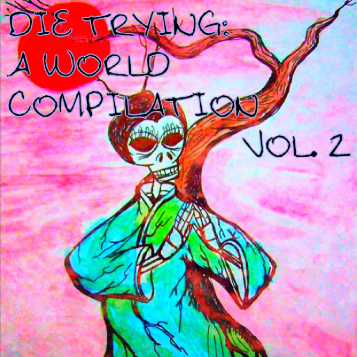 Forever Date 4 2 Mexico Die Trying A World Compilation