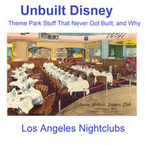 L.A. Nightclubs That Disney Almost Built cover art