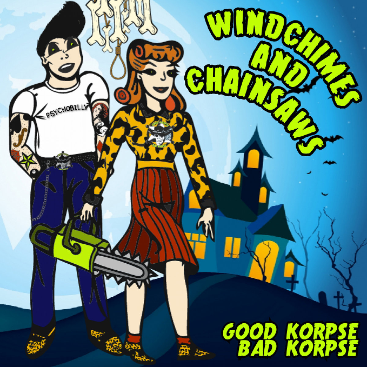 Windchimes and Chainsaws | Good Korpse Bad Korpse
