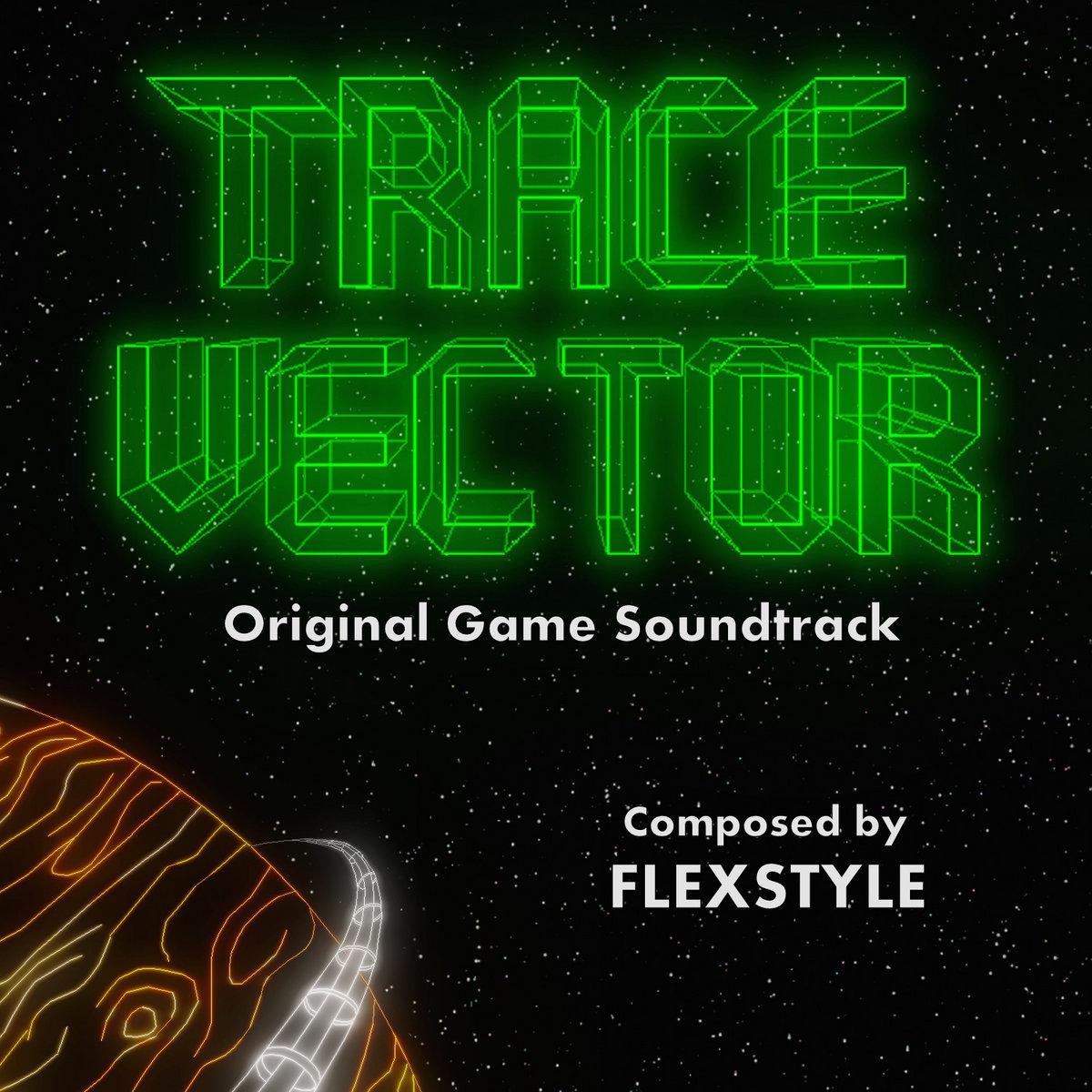 trace vector original soundtrack flexstyle
