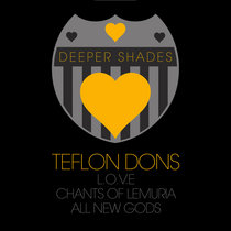 Deeper Shades Loves Teflon Dons cover art