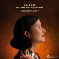 J.S. Bach: The Art of the Fugue (Kunst der Fuge), BWV 1080 cover art