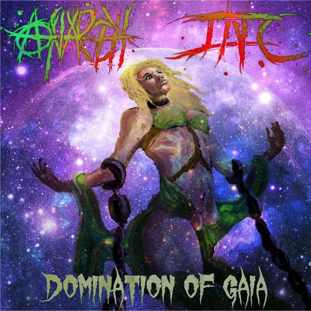 II, Domination of Gaia | Anarchy, Inc